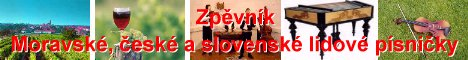 Zpěvník - Moravské, české a slovenské lidové písničky